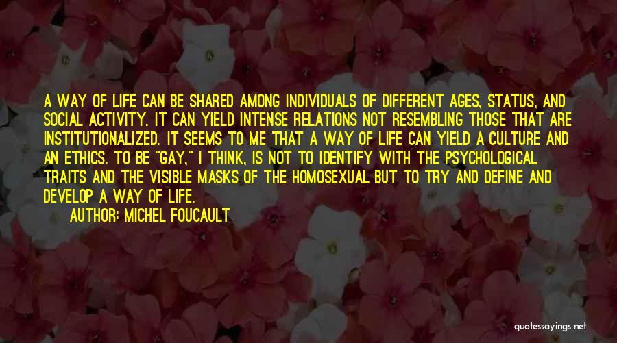 Define Culture Quotes By Michel Foucault
