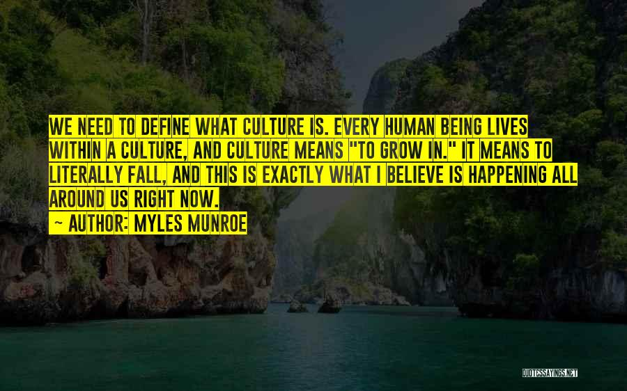 Define Culture Quotes By Myles Munroe