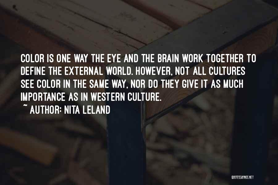 Define Culture Quotes By Nita Leland