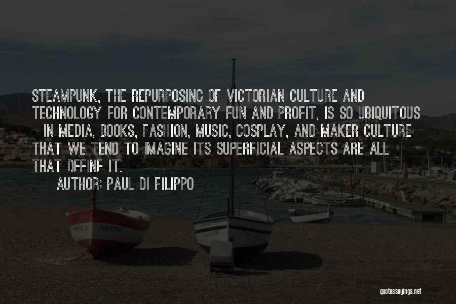 Define Culture Quotes By Paul Di Filippo