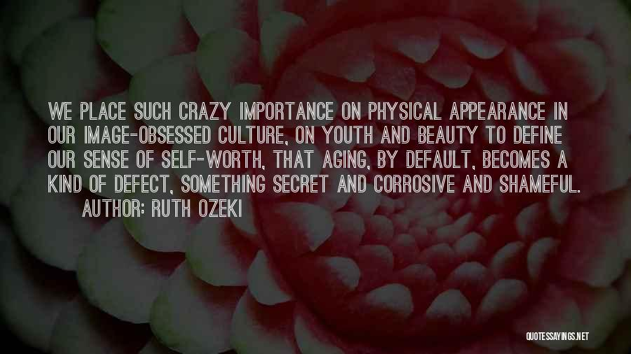 Define Culture Quotes By Ruth Ozeki