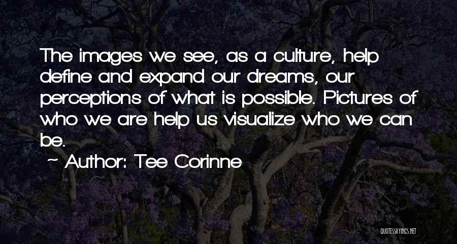 Define Culture Quotes By Tee Corinne