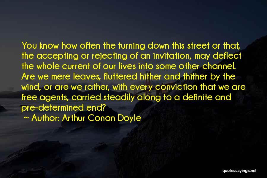 Definite Quotes By Arthur Conan Doyle