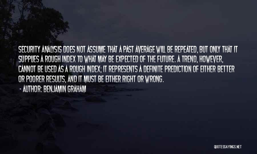 Definite Quotes By Benjamin Graham