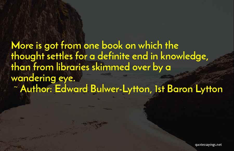 Definite Quotes By Edward Bulwer-Lytton, 1st Baron Lytton