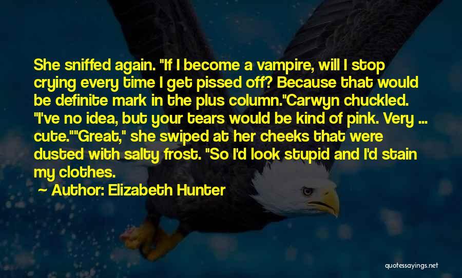 Definite Quotes By Elizabeth Hunter