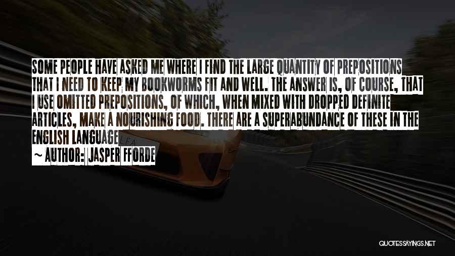 Definite Quotes By Jasper Fforde