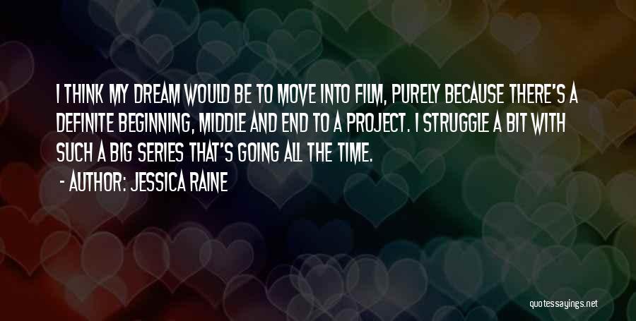 Definite Quotes By Jessica Raine