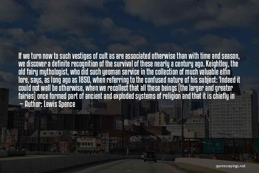 Definite Quotes By Lewis Spence