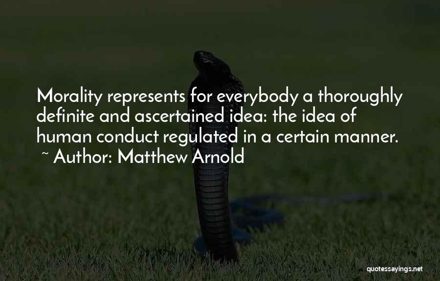 Definite Quotes By Matthew Arnold