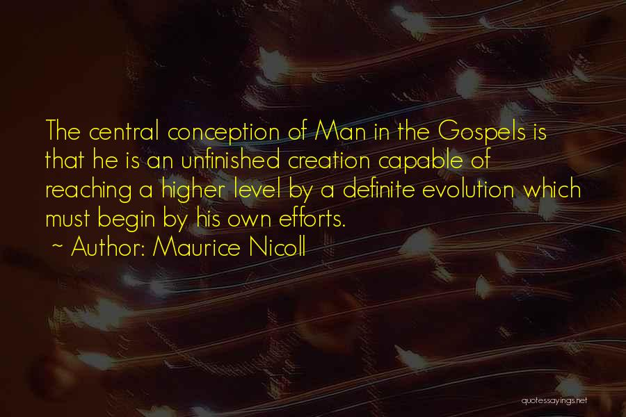 Definite Quotes By Maurice Nicoll