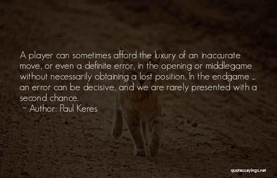 Definite Quotes By Paul Keres