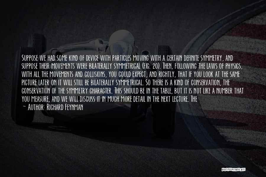 Definite Quotes By Richard Feynman