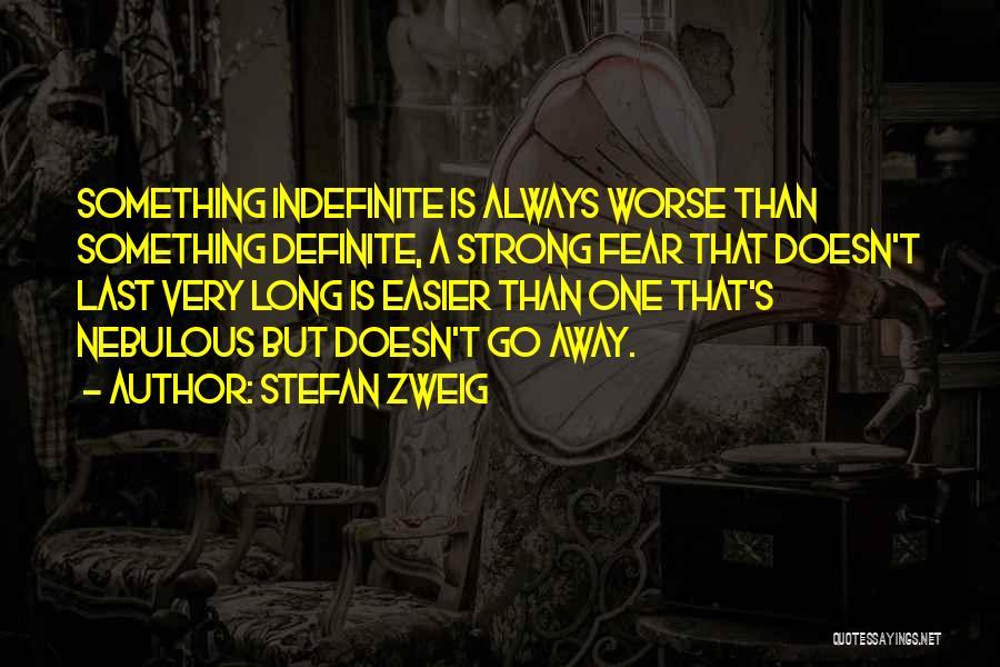 Definite Quotes By Stefan Zweig