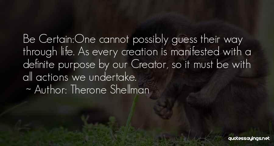 Definite Quotes By Therone Shellman