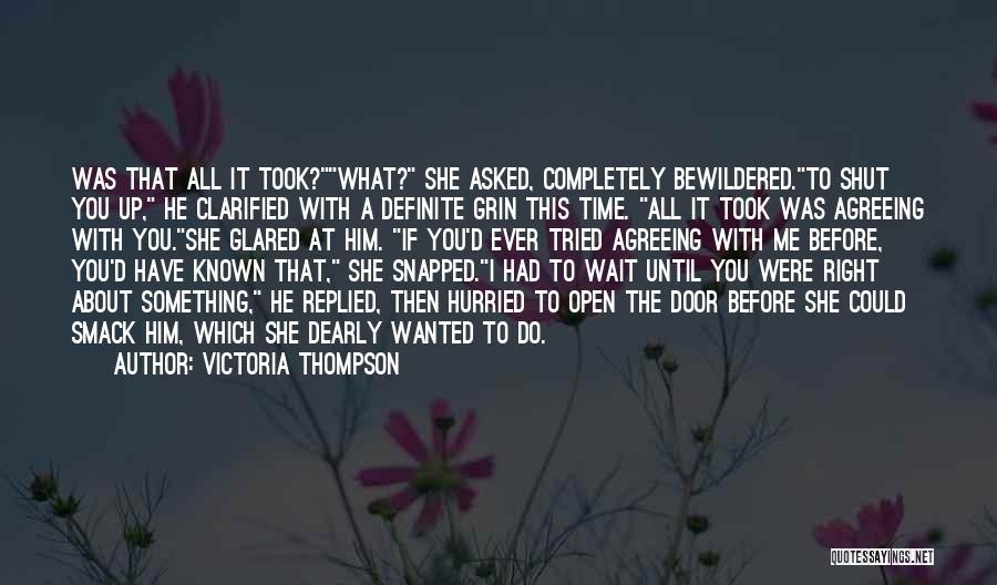 Definite Quotes By Victoria Thompson
