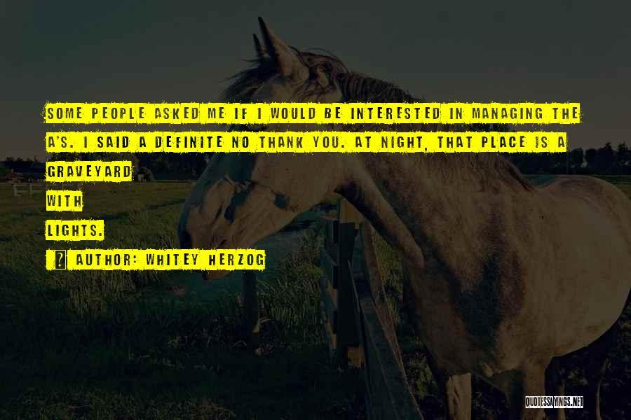 Definite Quotes By Whitey Herzog