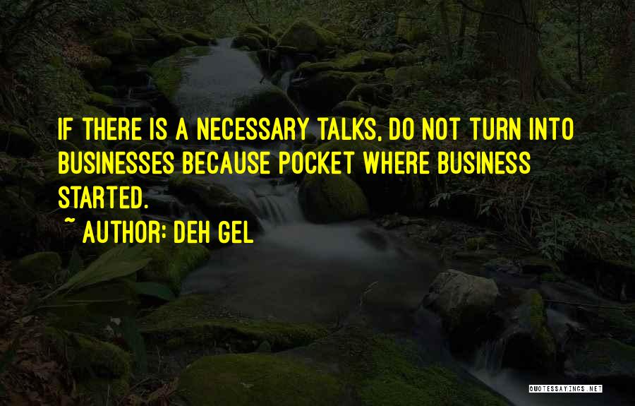 Deh Gel Quotes 167743