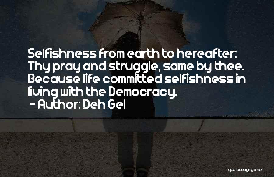 Deh Gel Quotes 196366