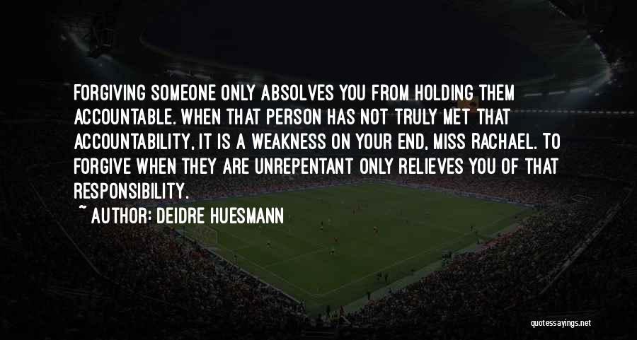 Deidre Huesmann Quotes 1904700