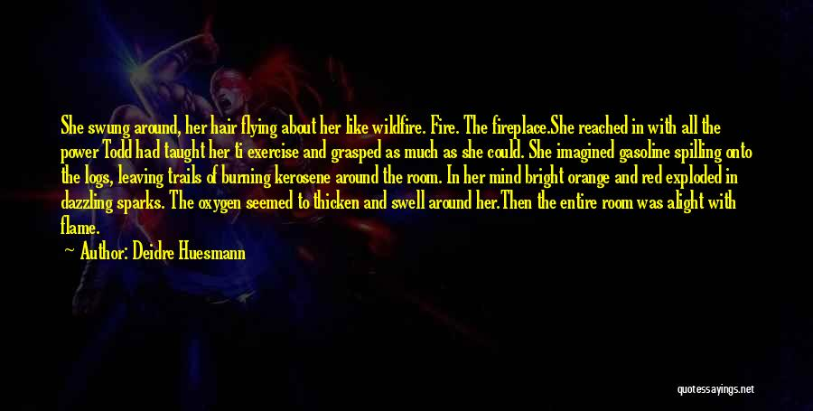 Deidre Huesmann Quotes 993063