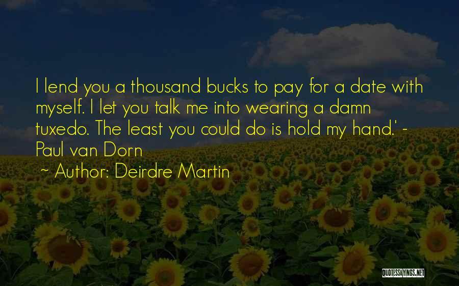 Deirdre Martin Quotes 1186883