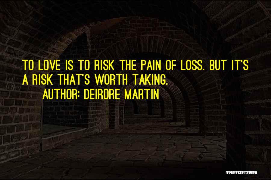Deirdre Martin Quotes 381179