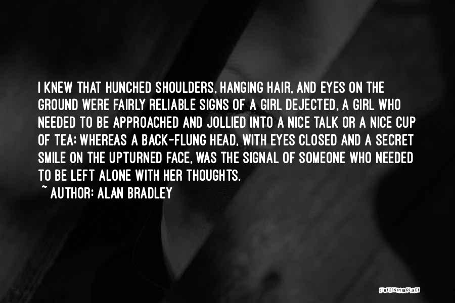 Dejected Quotes By Alan Bradley