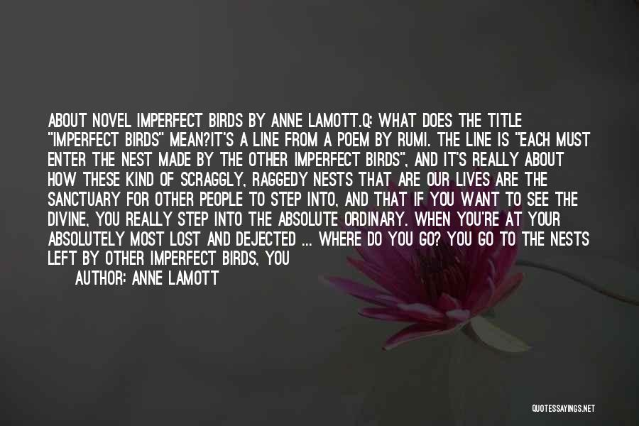 Dejected Quotes By Anne Lamott