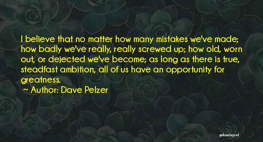 Dejected Quotes By Dave Pelzer