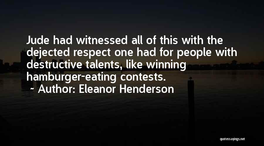 Dejected Quotes By Eleanor Henderson