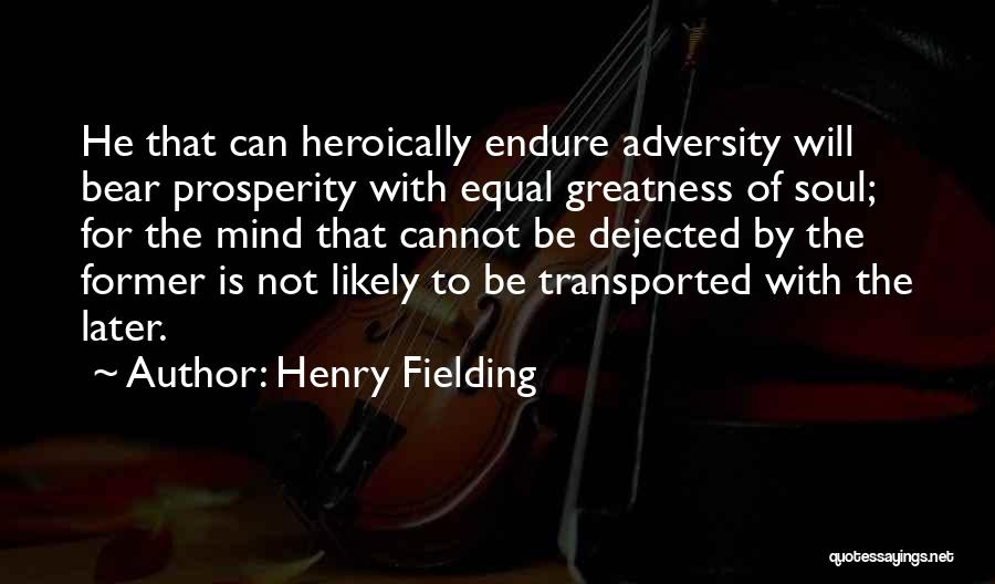 Dejected Quotes By Henry Fielding