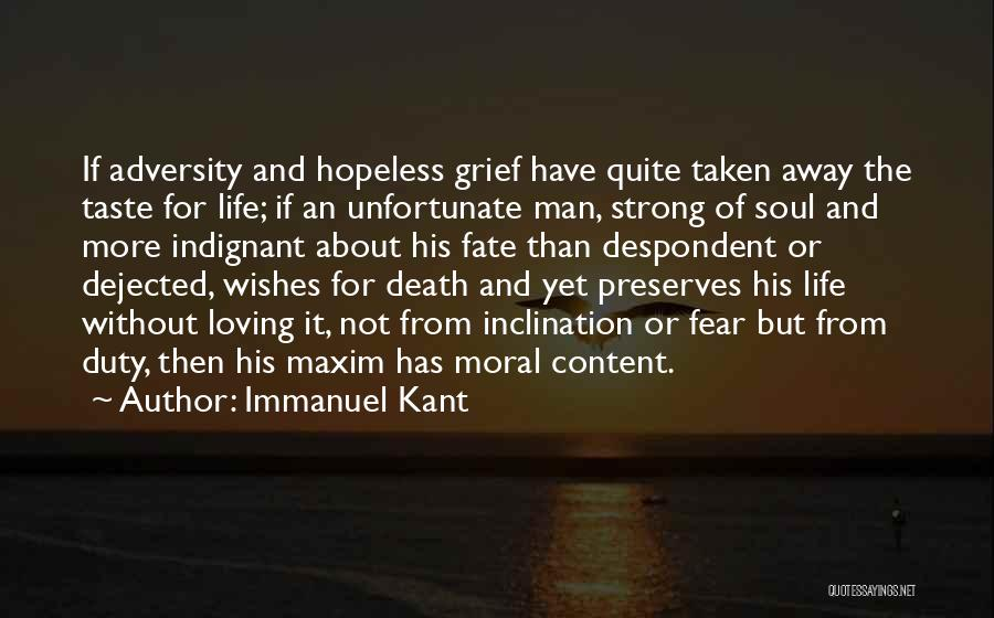 Dejected Quotes By Immanuel Kant