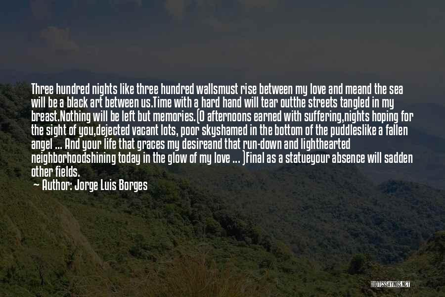 Dejected Quotes By Jorge Luis Borges