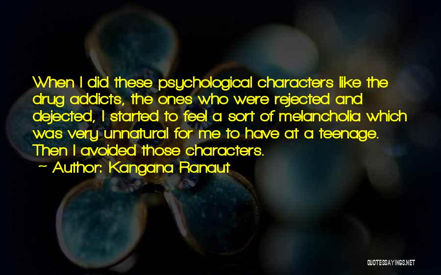 Dejected Quotes By Kangana Ranaut