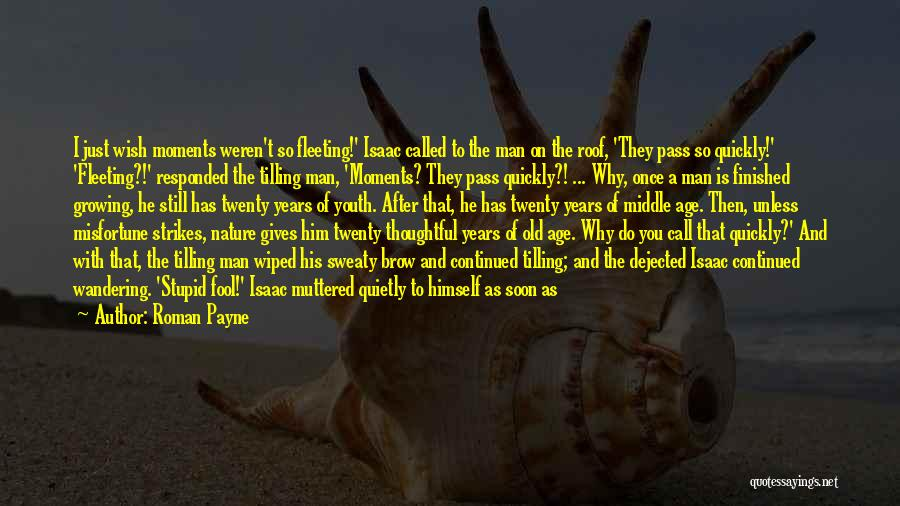 Dejected Quotes By Roman Payne
