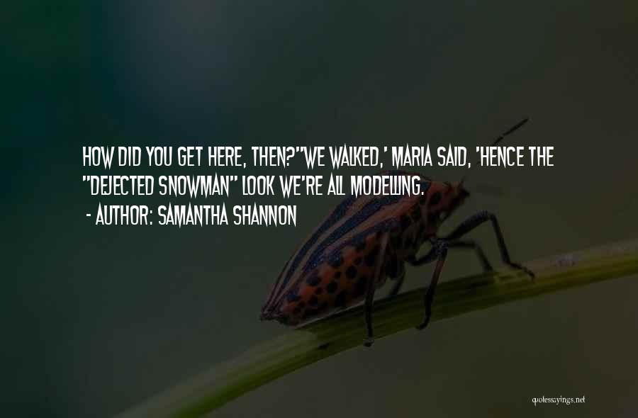 Dejected Quotes By Samantha Shannon