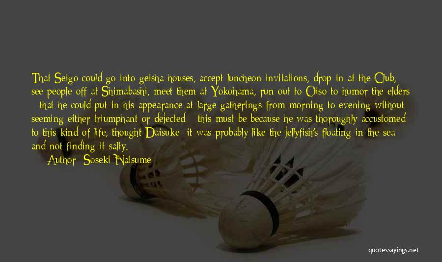 Dejected Quotes By Soseki Natsume
