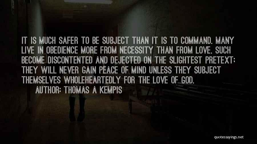 Dejected Quotes By Thomas A Kempis