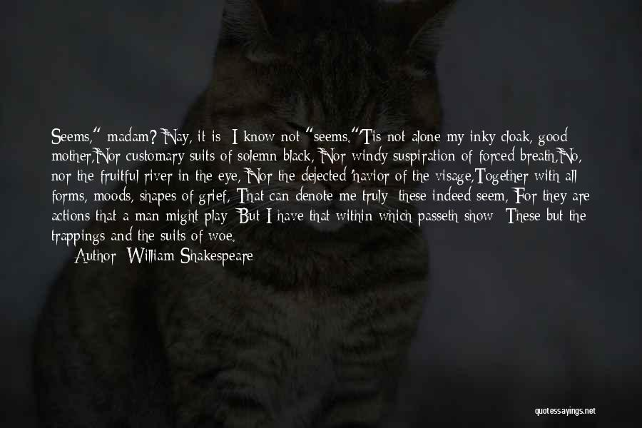 Dejected Quotes By William Shakespeare
