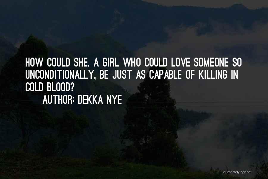 Dekka Nye Quotes 1080579