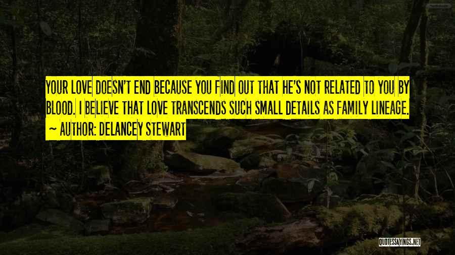 Delancey Stewart Quotes 1269310