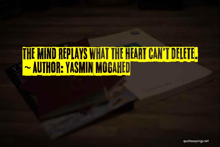 Delete My Memories Quotes By Yasmin Mogahed
