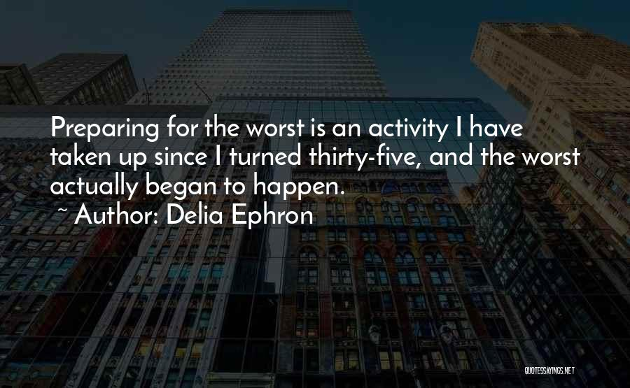 Delia Ephron Quotes 1446708