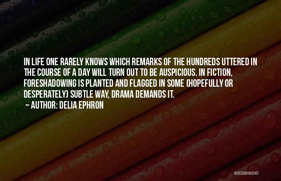 Delia Ephron Quotes 1505064