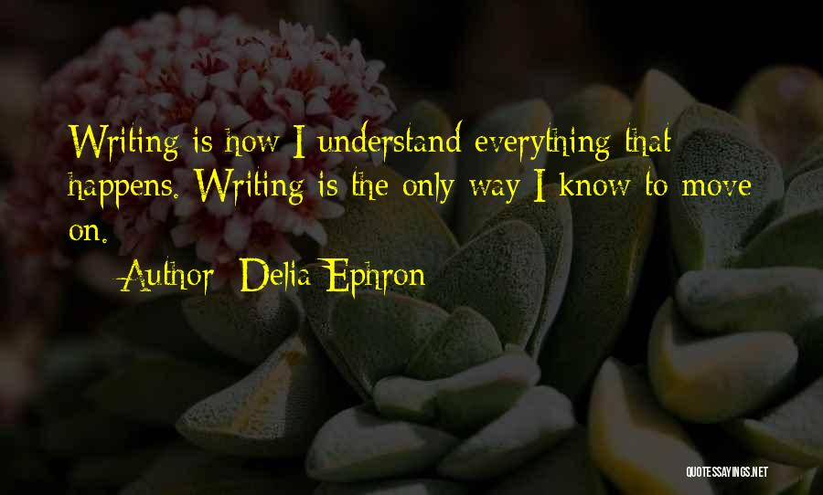 Delia Ephron Quotes 1629909