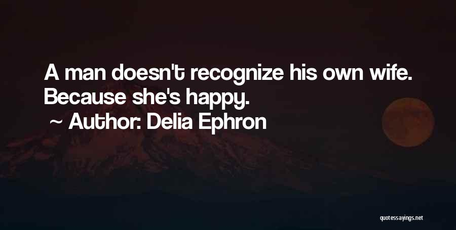 Delia Ephron Quotes 1970654