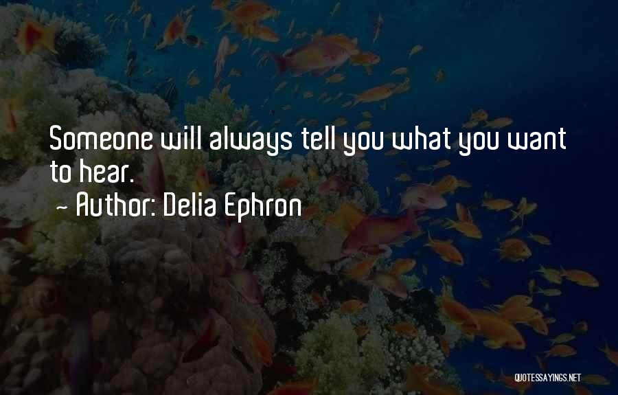 Delia Ephron Quotes 2046066