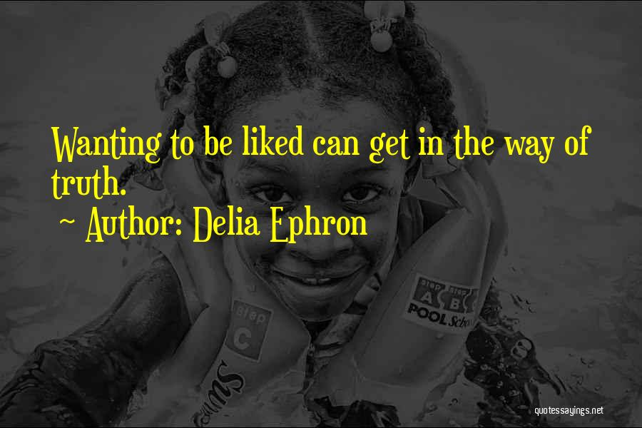 Delia Ephron Quotes 2213687