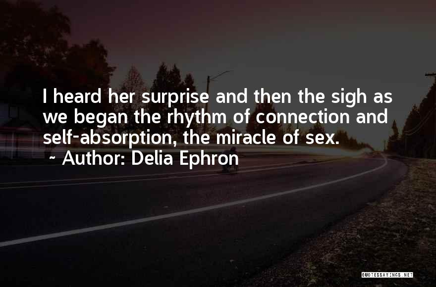 Delia Ephron Quotes 2259498